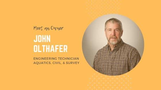 Meet an Owner – John Olthafer