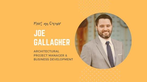 Meet an Owner – Joe Gallagher